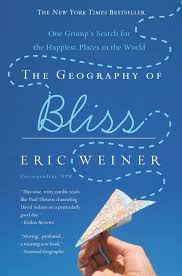<strong>The Geography of Bliss </strong><br>by Eric Weiner