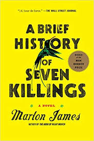 <strong>A Brief History of Seven Killings </strong>by Marlon James
