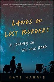 <strong>Lands of Lost Borders </strong><br>by Kate Harris
