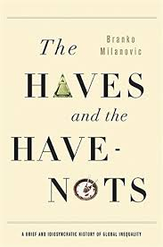 <strong>The Haves and Have-Nots </strong><br>by Branko Milanovic